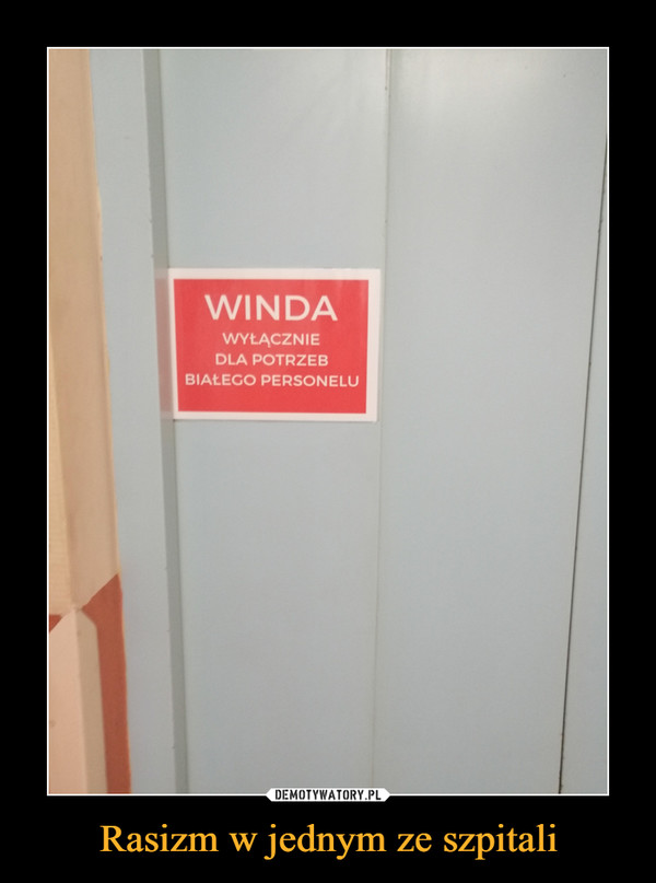 Rasizm w jednym ze szpitali –