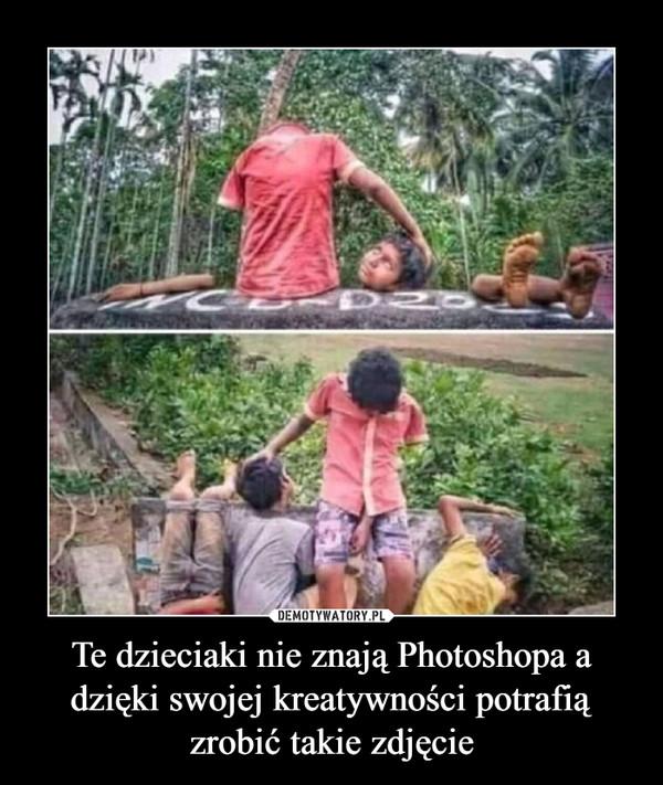 Te dzieciaki nie znają Photoshopa a dzięki swojej kreatywności potrafią zrobić takie zdjęcie –