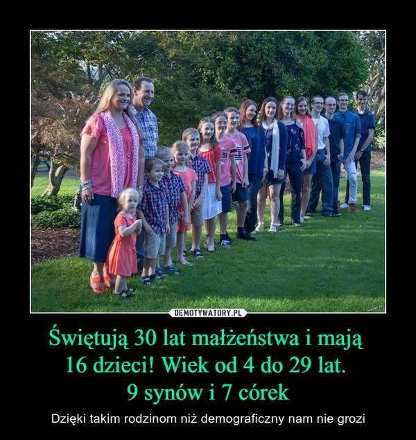 Świętują 30 lat małżeństwa i mają 16 dzieci! Wiek od 4 do 29 lat. 9 synów i 7 córek – Dzięki takim rodzinom niż demograficzny nam nie grozi