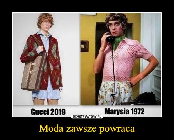 Moda zawsze powraca –