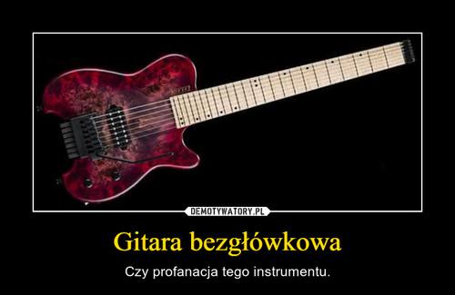 Gitara bezgłówkowa