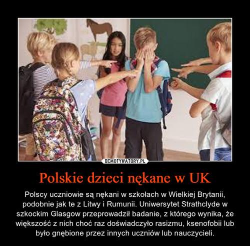 Polskie dzieci nękane w UK