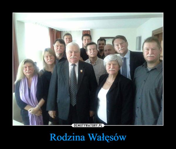 Rodzina Wałęsów –