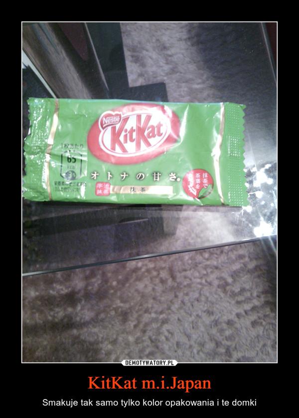KitKat m.i.Japan – Smakuje tak samo tylko kolor opakowania i te domki
