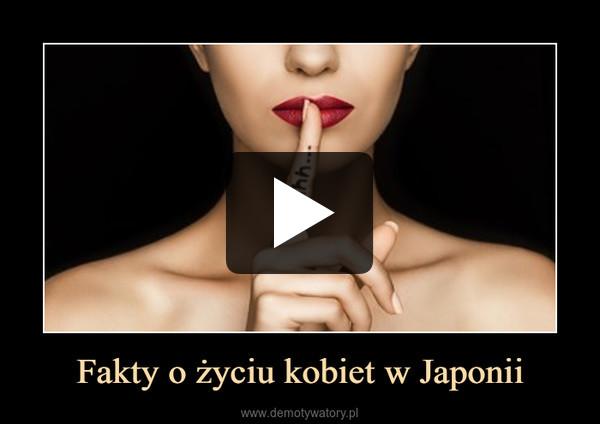 Fakty o życiu kobiet w Japonii –