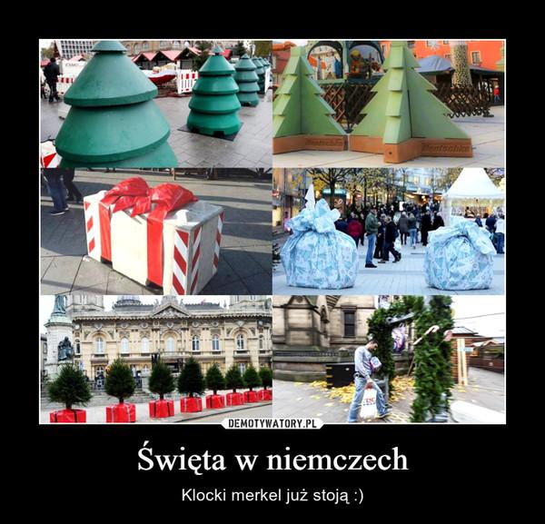 Święta w niemczech – Klocki merkel już stoją :)