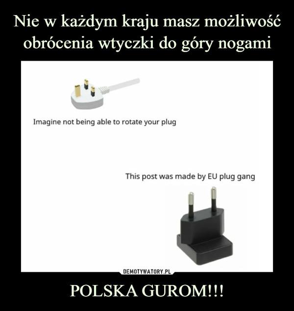 POLSKA GUROM!!! –