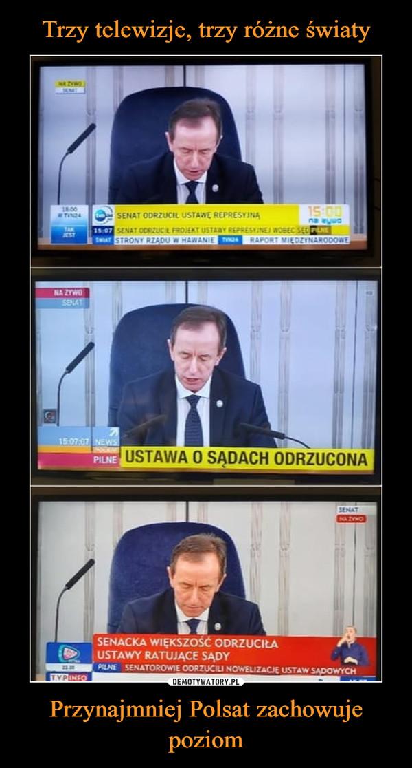 Przynajmniej Polsat zachowuje poziom –