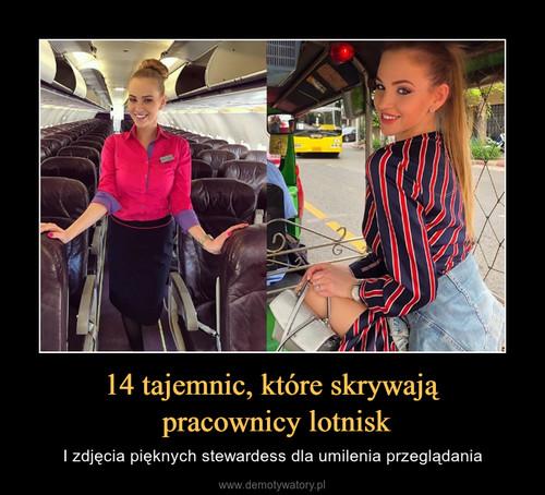14 tajemnic, które skrywają  pracownicy lotnisk