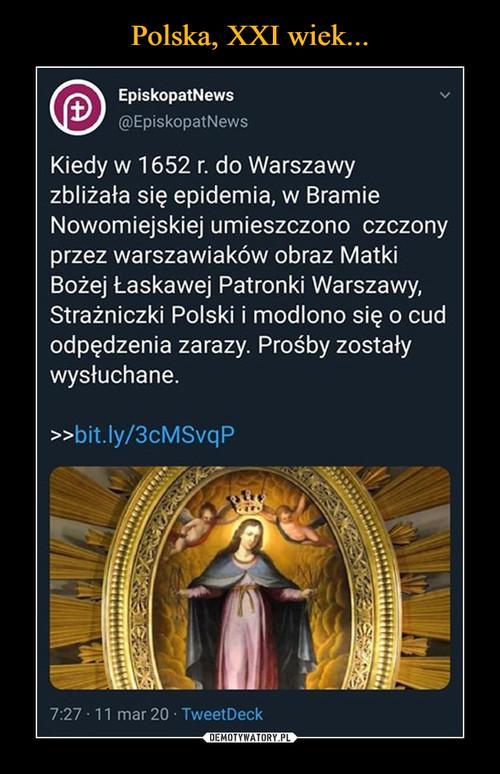 Polska, XXI wiek...