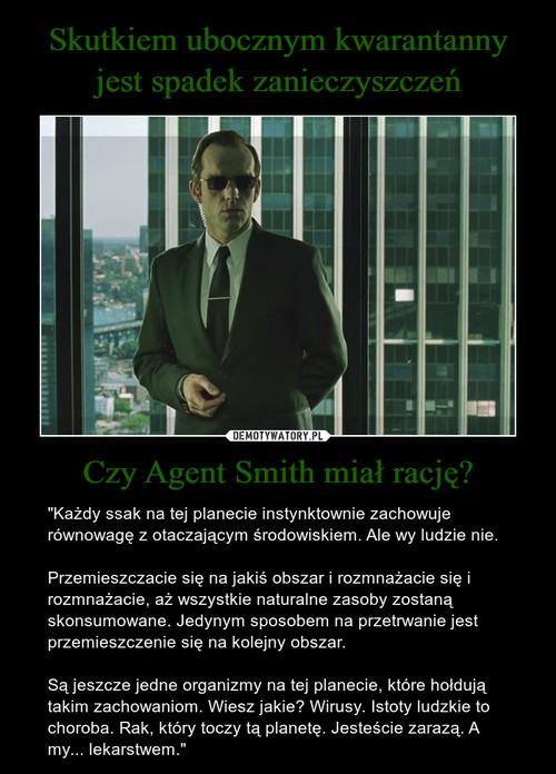 Skutkiem ubocznym kwarantanny jest spadek zanieczyszczeń Czy Agent Smith miał rację?