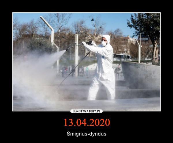 13.04.2020 – Śmignus-dyndus