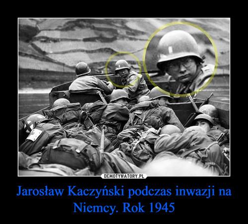 Jarosław Kaczyński podczas inwazji na Niemcy. Rok 1945
