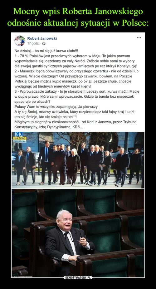 Mocny wpis Roberta Janowskiego odnośnie aktualnej sytuacji w Polsce: