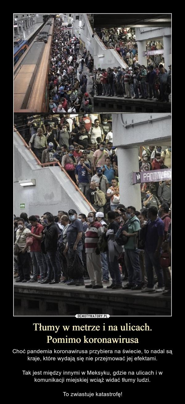 Tłumy w metrze i na ulicach.Pomimo koronawirusa – Choć pandemia koronawirusa przybiera na świecie, to nadal są kraje, które wydają się nie przejmować jej efektami.Tak jest między innymi w Meksyku, gdzie na ulicach i w komunikacji miejskiej wciąż widać tłumy ludzi.To zwiastuje katastrofę! Choć pandemia koronawirusa przybiera na świecie, to nadal są kraje, które wydają się nie przejmować jej efektami.Tak jest między innymi w Meksyku, gdzie na ulicach i w komunikacji miejskiej wciąż widać tłumy ludzi.To zwiastuje katastrofę!