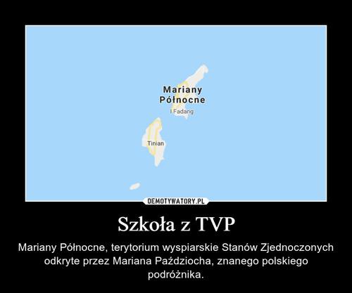 Szkoła z TVP