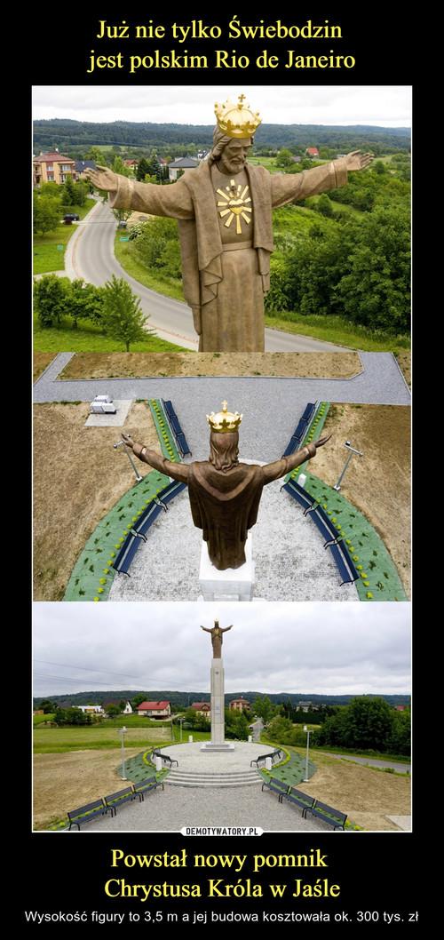 Już nie tylko Świebodzin  jest polskim Rio de Janeiro Powstał nowy pomnik  Chrystusa Króla w Jaśle