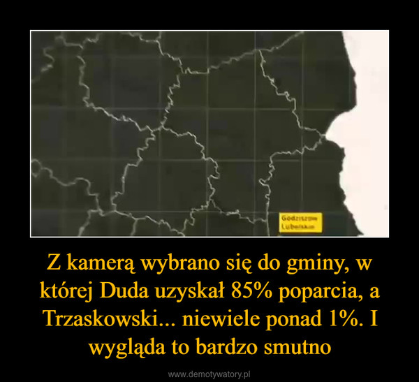 Z kamerą wybrano się do gminy, w której Duda uzyskał 85% poparcia, a Trzaskowski... niewiele ponad 1%. I wygląda to bardzo smutno –