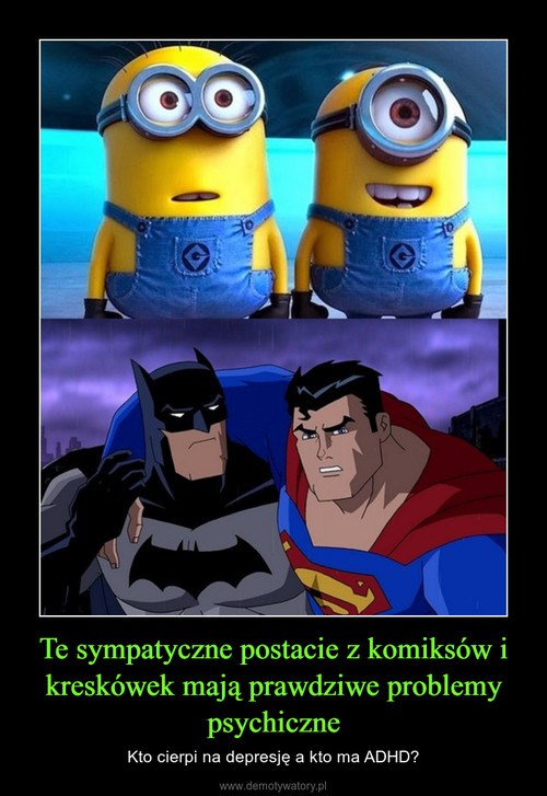 Te sympatyczne postacie z komiksów i kreskówek mają prawdziwe problemy psychiczne