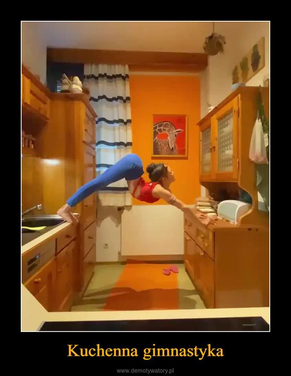 Kuchenna gimnastyka –
