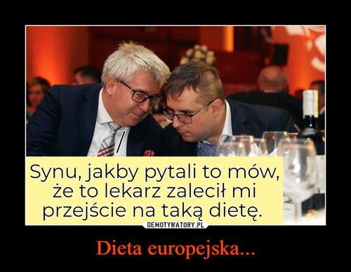 Dieta europejska...