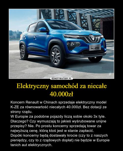 Elektryczny samochód za niecałe 40.000zł