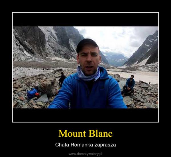 Mount Blanc – Chata Romanka zaprasza
