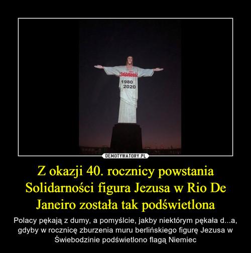 Z okazji 40. rocznicy powstania Solidarności figura Jezusa w Rio De Janeiro została tak podświetlona