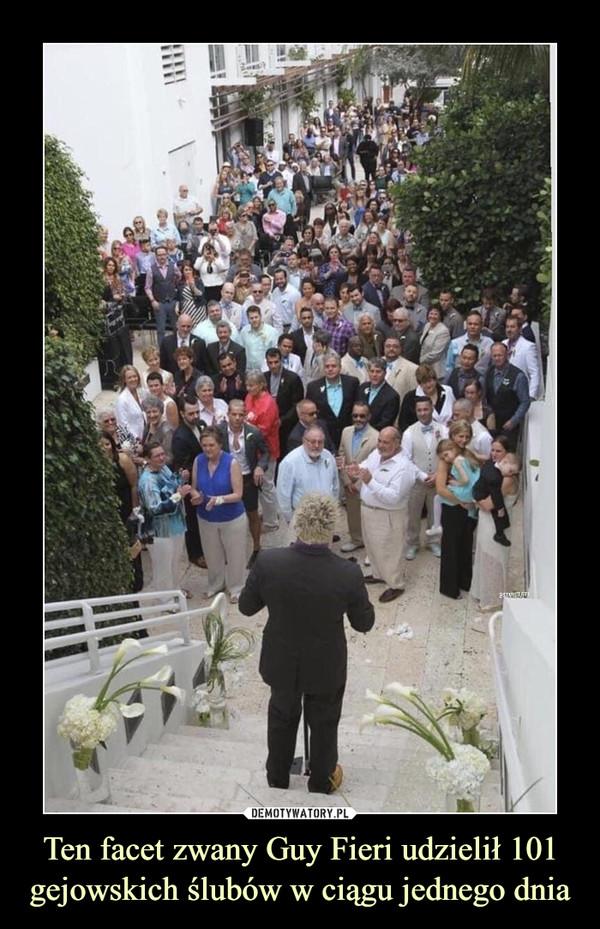 Ten facet zwany Guy Fieri udzielił 101 gejowskich ślubów w ciągu jednego dnia –