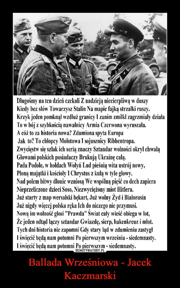 Ballada Wrześniowa - Jacek Kaczmarski –