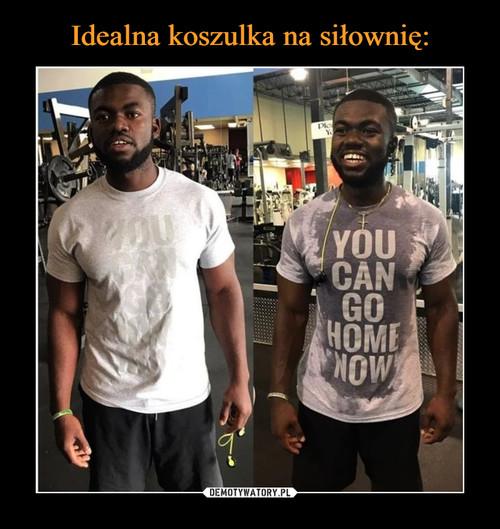 Idealna koszulka na siłownię: