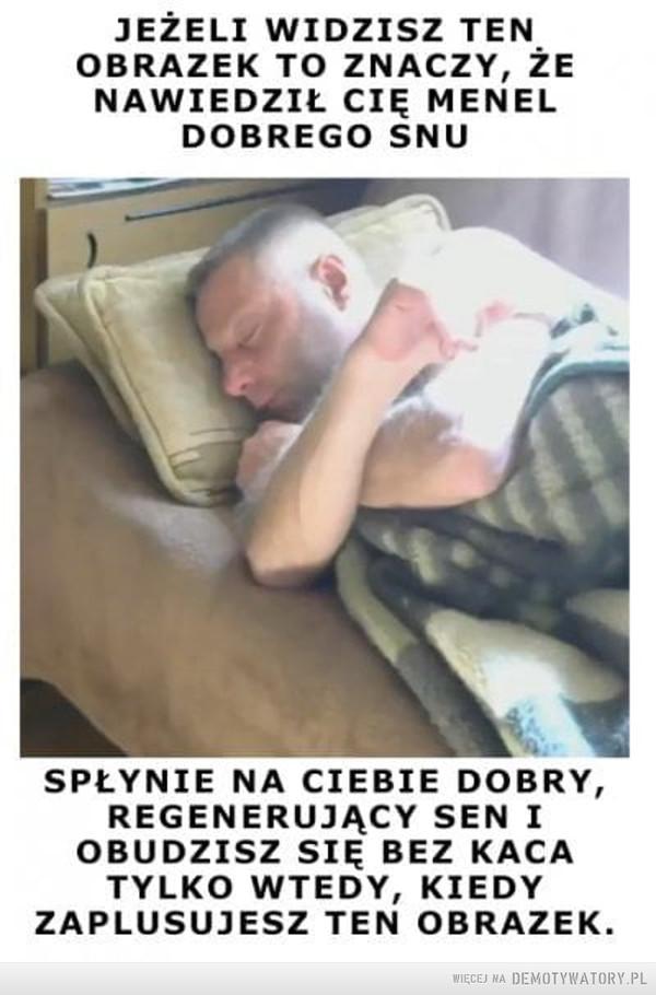 Menel Dobrego Snu –