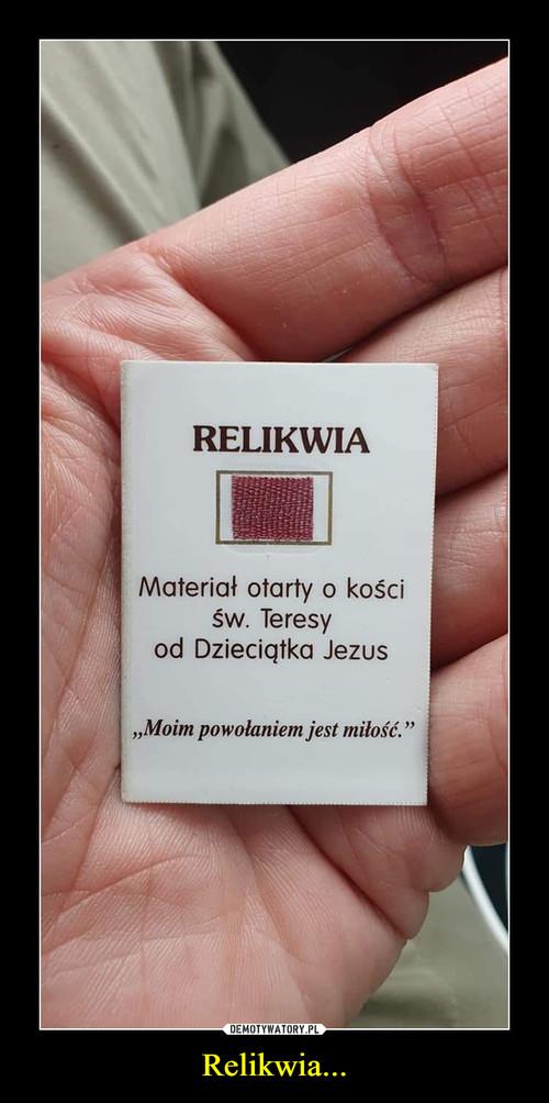 Relikwia...