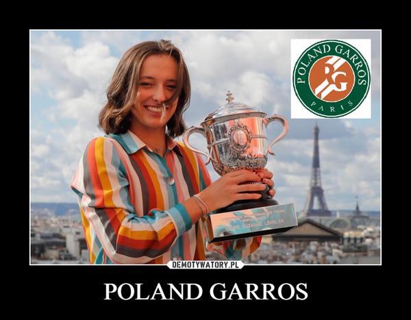 POLAND GARROS –