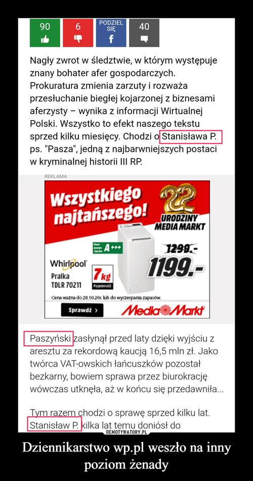 Dziennikarstwo wp.pl weszło na inny poziom żenady