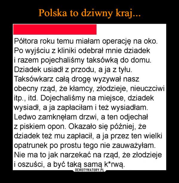 Polska to dziwny kraj...
