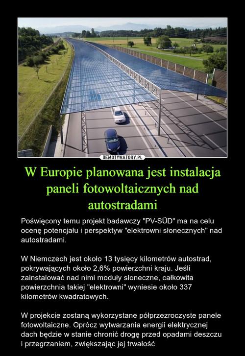 W Europie planowana jest instalacja paneli fotowoltaicznych nad autostradami