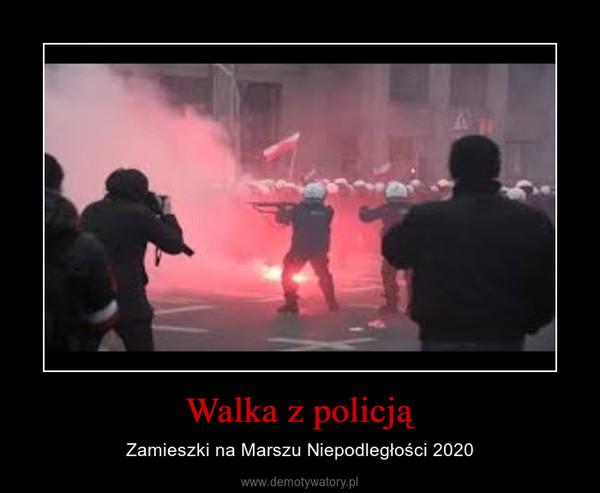 Walka z policją – Zamieszki na Marszu Niepodległości 2020