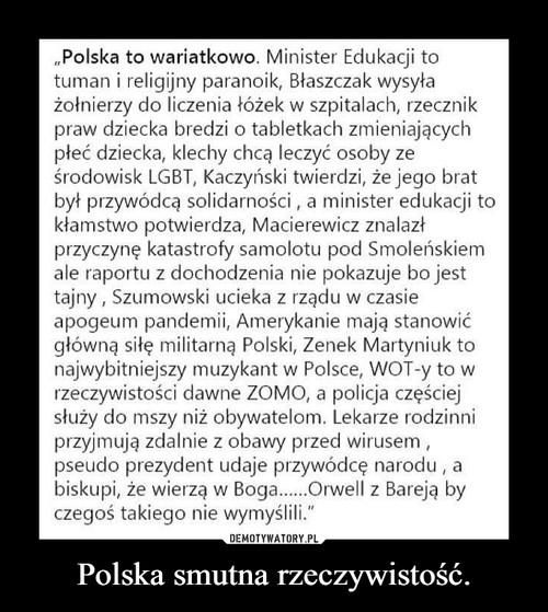 Polska smutna rzeczywistość.
