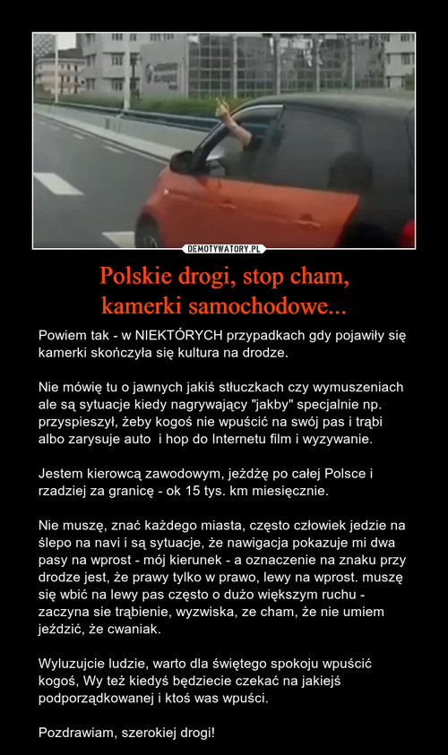 Polskie drogi, stop cham, kamerki samochodowe...