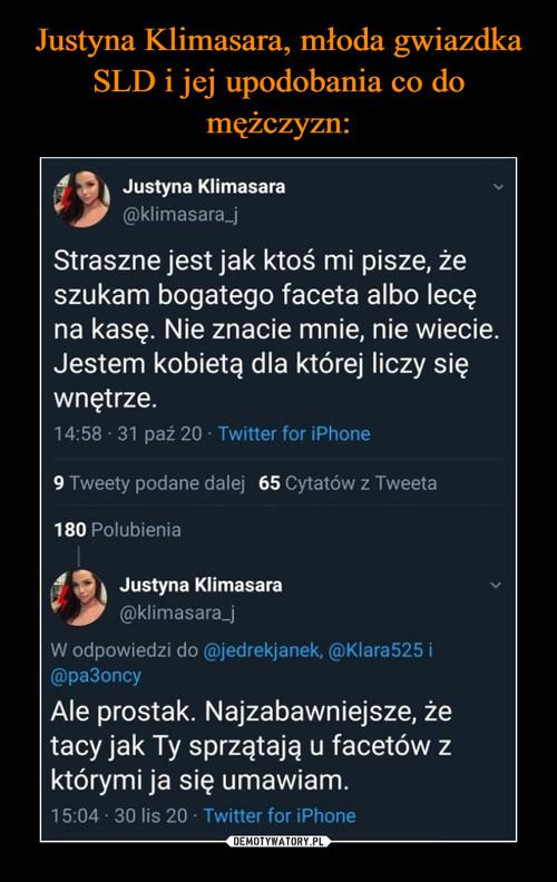 Justyna Klimasara, młoda gwiazdka SLD i jej upodobania co do mężczyzn: