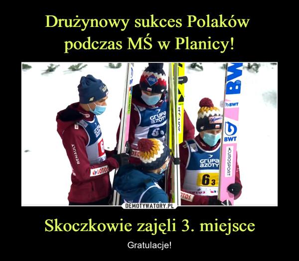 Skoczkowie zajęli 3. miejsce – Gratulacje!