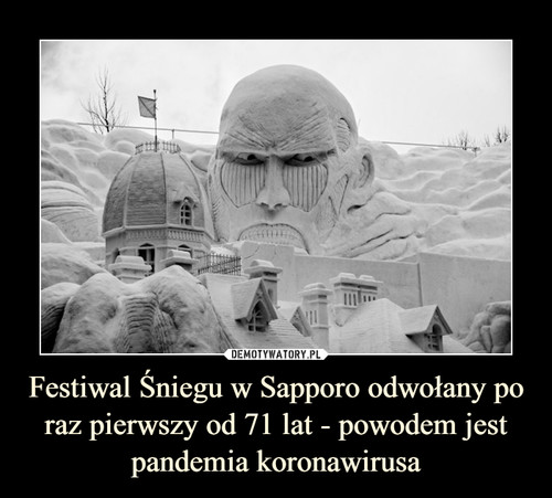Festiwal Śniegu w Sapporo odwołany po raz pierwszy od 71 lat - powodem jest pandemia koronawirusa