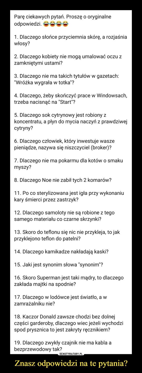 Znasz odpowiedzi na te pytania?