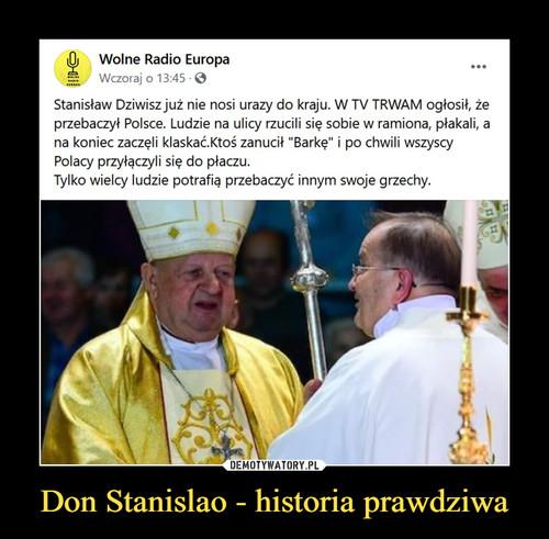 Don Stanislao - historia prawdziwa