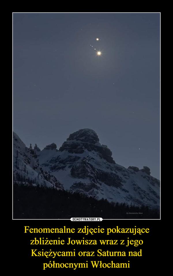 Fenomenalne zdjęcie pokazujące zbliżenie Jowisza wraz z jego Księżycami oraz Saturna nad północnymi Włochami –
