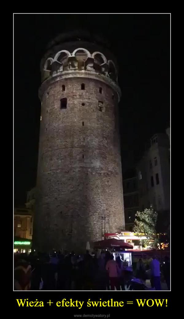 Wieża + efekty świetlne = WOW! –