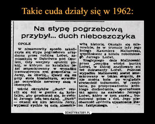Takie cuda działy się w 1962: