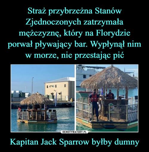 Straż przybrzeżna Stanów Zjednoczonych zatrzymała mężczyznę, który na Florydzie porwał pływający bar. Wypłynął nim w morze, nie przestając pić Kapitan Jack Sparrow byłby dumny