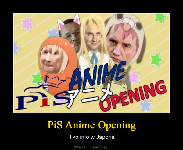 PiS Anime Opening – Tvp info w Japonii